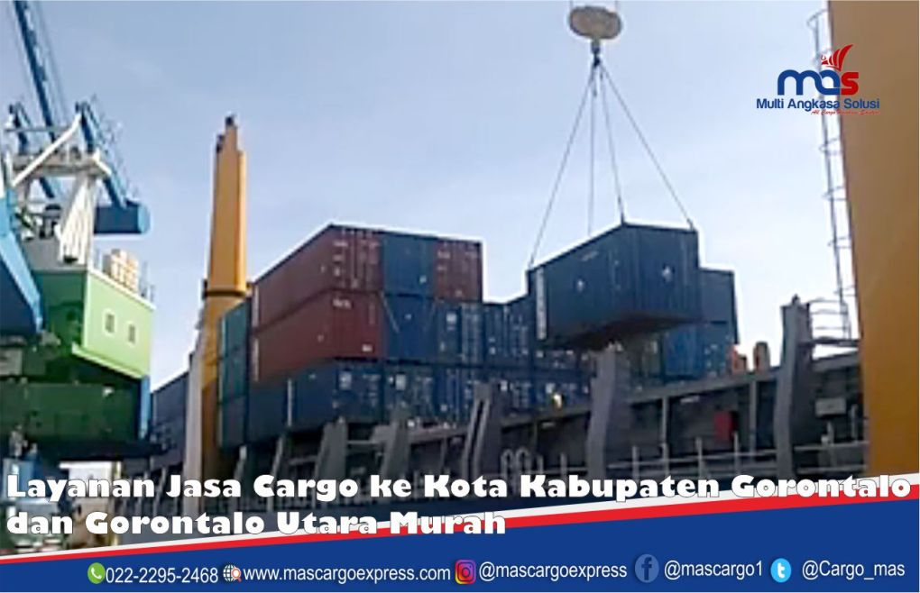 Layanan Jasa Cargo ke Kota Kabupaten Gorontalo dan Gorontalo Utara Murah