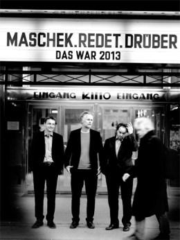 maschek.redet.drüber: Das war 2013 (Foto: Ingo Pertramer)