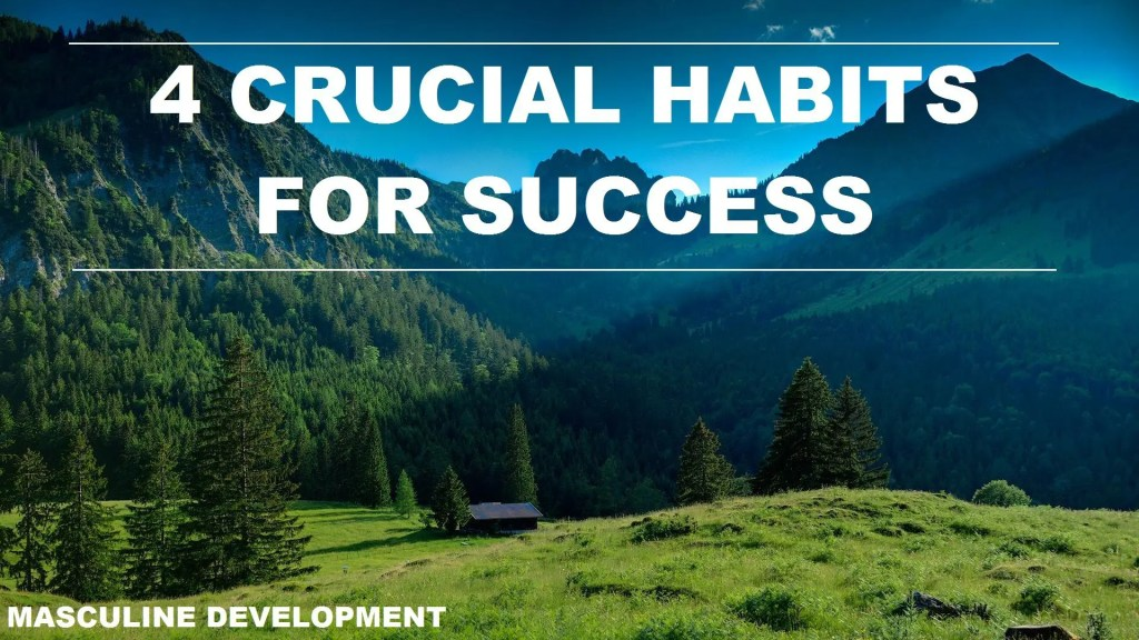good habits for men masculine development