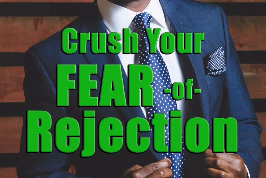 fear of rejection get over fear of rejection girls