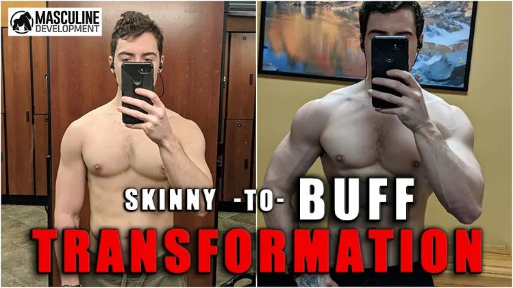 skinny to buff transformation