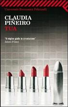 romanzo tua di claudia pineiro