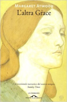 recensione romanzo l'altra grace di margaret atwood copertina