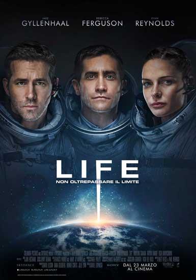 La locandina italiana del film Life - Non oltrepassare il limite