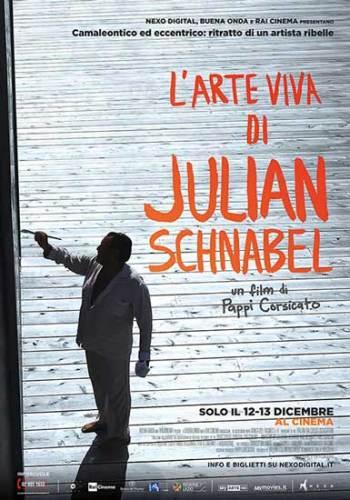 la locandina del film L'arte viva di Julian Schnabel
