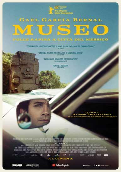 La locandina del film Museo - Folle rapina a Città del Messico