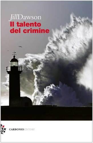 La cover del romanzo Il talento del crimine