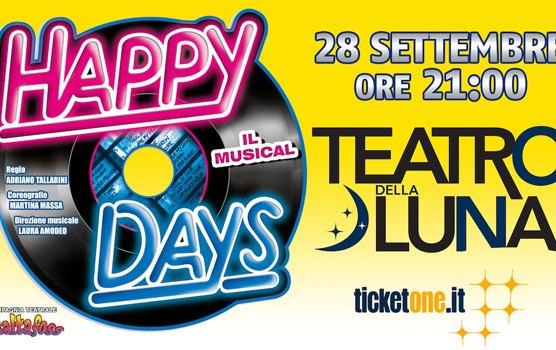 Happy Days il musical al Teatro della Luna