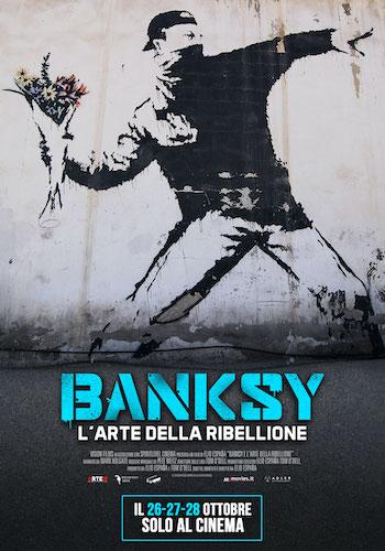 Locandina del film BANKSY - L'Arte della Ribellione