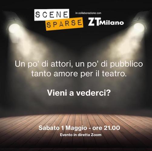 serata a teatro su ZOOM con ZTMilano e Scene Sparse