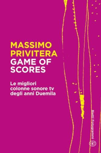 Massimo PRIVITERA Game of Scores, cover libro Bietti