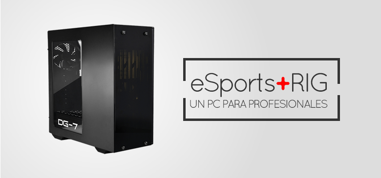 eSports Rig +FPS, un pc para gaming y streaming