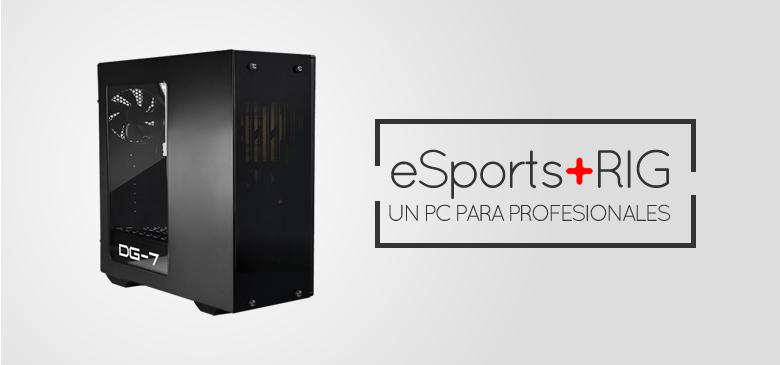 eSports Rig +FPS, un pc para gaming y streaming