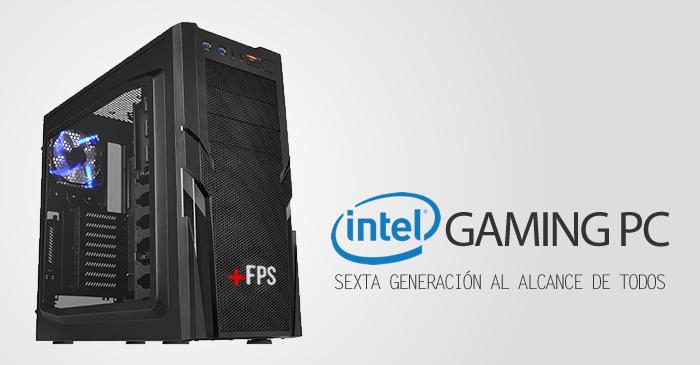 Intel Gaming PC, séptima generación al alcance de tu bolsillo
