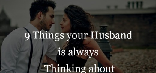 9 things your husband is always thinking about