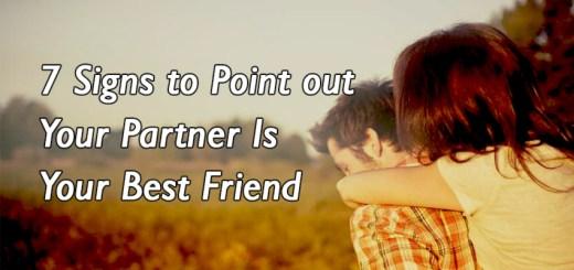 Your Partner Is Your Best Friend