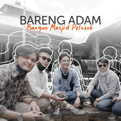 Bangun Masjid di Pelosok Nusantara Bersama ADAM