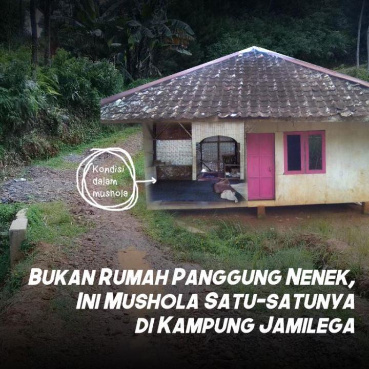 Bukan Rumah Panggung Nenek, Ini Mushola Satu-satunya di Kampung Jamilega