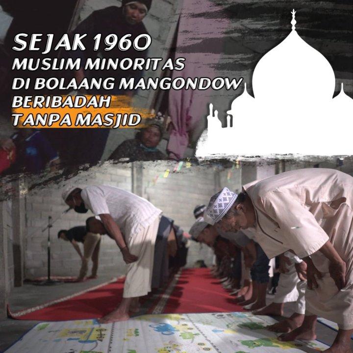 Mengidamkan Masjid, Keluh Kesah Muslim Minoritas di Bolaang Mangondow