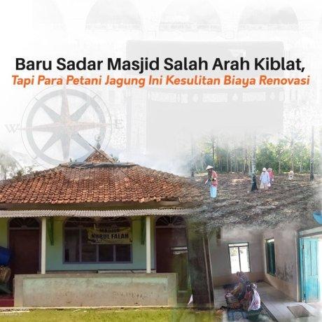 Arah Kiblat Kurang Tepat, Bantu Para Petani Jagung Ini Renovasi Masjidnya