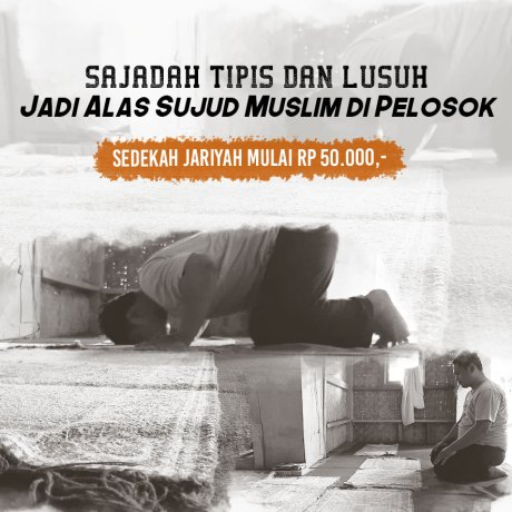Tebar 10.000 Sajadah Baru untuk Muslim Pelosok