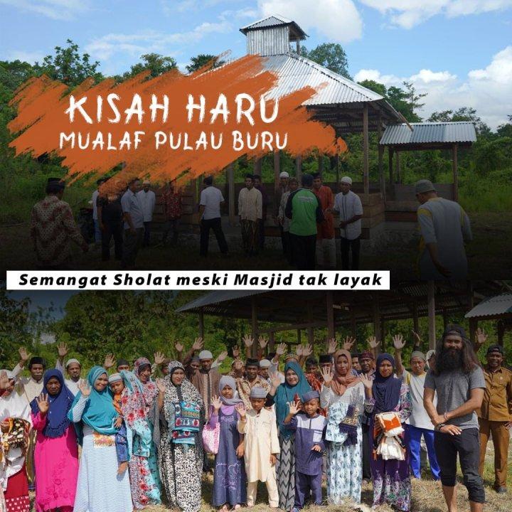 Sedekah Jariyah, Bantu Selesaikan Pembangunan Masjid untuk Mualaf Pulau Buru