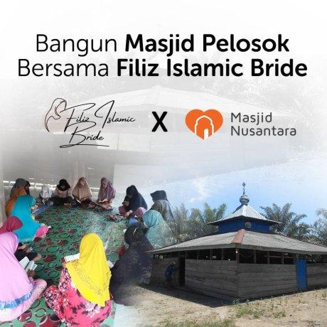 Bisnis Berkah! Kolaborasi Bangun Masjid Pelosok Bersama Filiz Islamic Bride