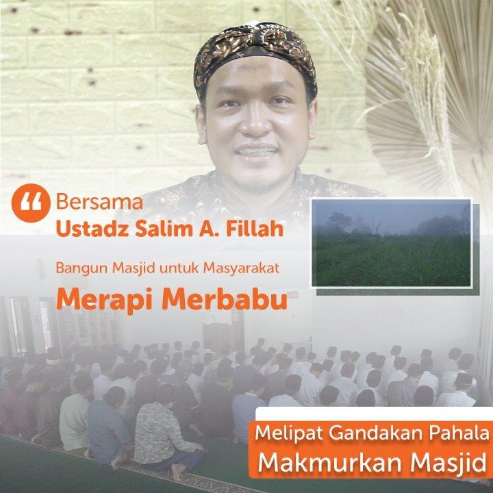 Rawan Akidah, Dirikan Masjid untuk Masyarakat Merapi Merbabu