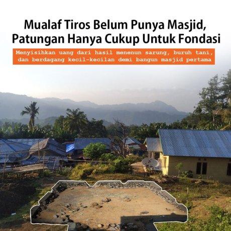 Bangun Masjid Pertama di Kampung Mualaf Tiros, NTT