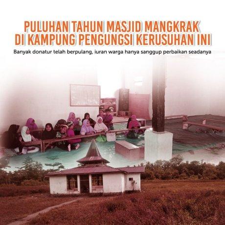 Lanjutkan Pembangunan Masjid Warga Pengungsi Kerusuhan