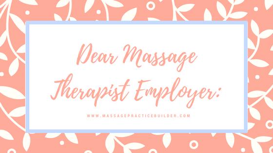 Dear Massage therapist employer