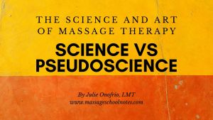science vs pseudoscience for massage therapists