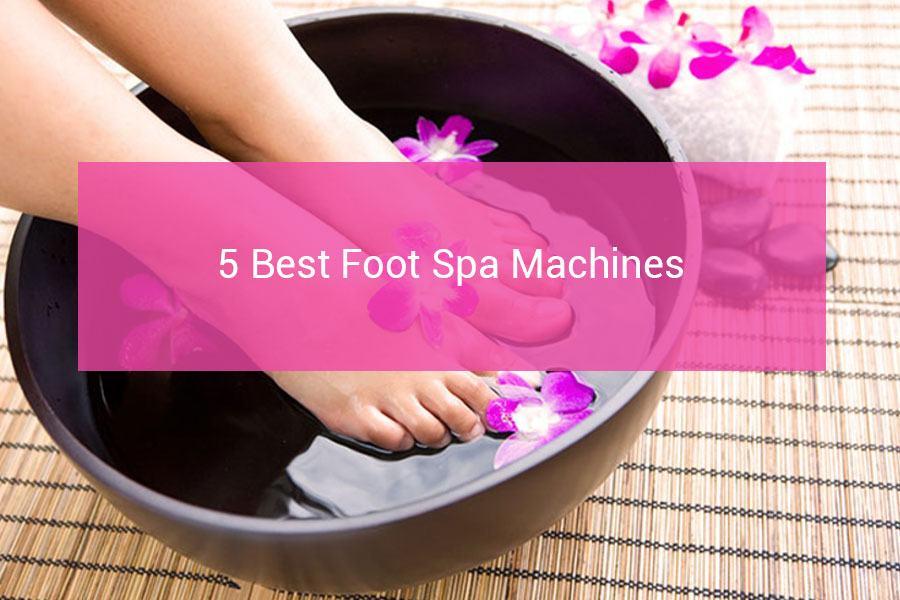 Spas Best Reviews Foot