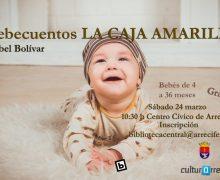 Los bebés de Arrecife podrán disfrutar de la narración oral con el taller 'La Caja Amarilla'