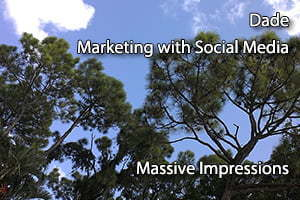 Dade Marketing with SocialMedia