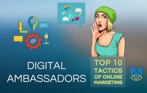 Top Ten Online Marketing Tactics: Digital Ambassadors