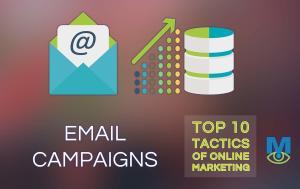 Top Ten Online Marketing Tactics: Email Campaigns