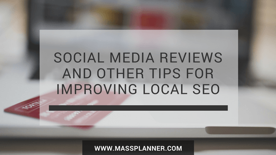 social-media-reviews-and-other-tips-for-improving-local-seo