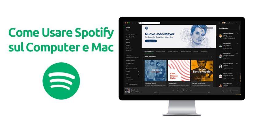 Come Usare Spotify sul Computer e Mac
