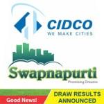 CIDCO Swapnapurti Draw Result