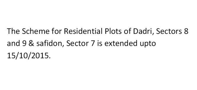 HUDA Dadri & Safidon Plot Scheme Last Date Extended to 15 October 2015