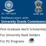 UGC PG Merit Scholarship 2018