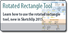 SketchUp Rotated Rectangle Tutorial (New tool in SketchUp 2015)
