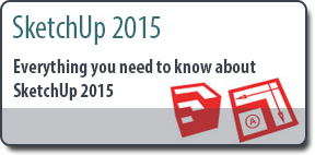 Everything you need to know about SketchUp 2015