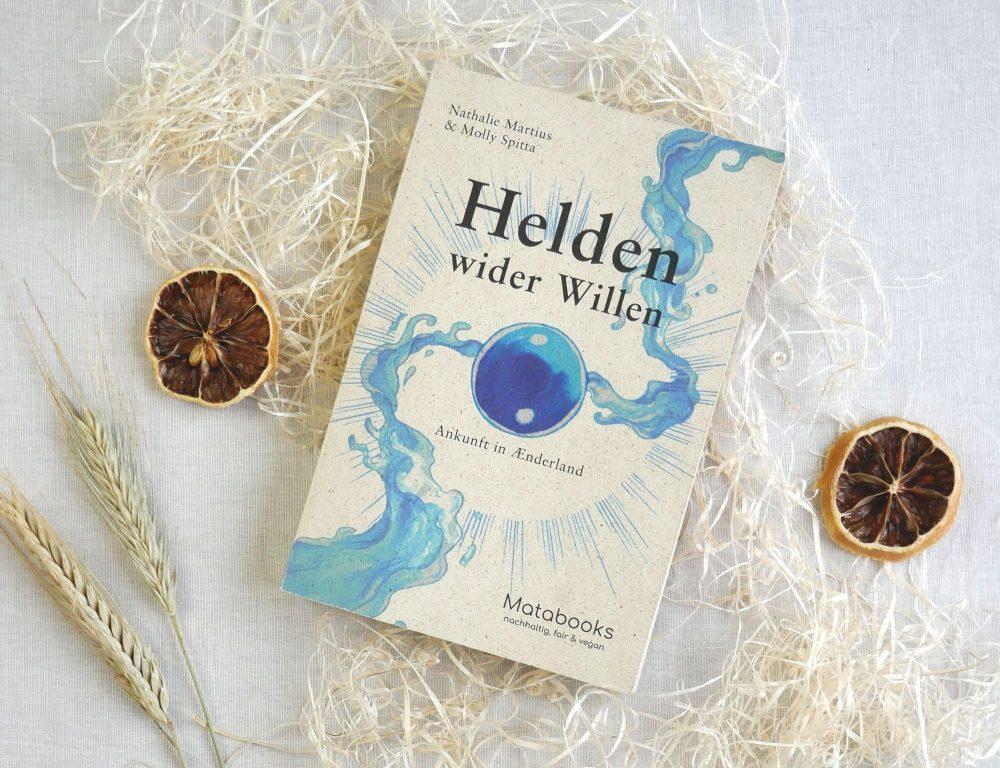 Blog Helden wider Willen matabooks - Interview: Helden wider Willen – Ankunft in Ænderland