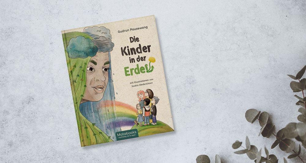 Kinderbuch Die Kinder in der Erde Matabooks - Matabooks Kinderbücher - Ein Zusammentreffen von Fantasie und Wirklichkeit