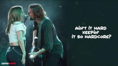 Shallow Lyrics Lady Gaga & Bradley Cooper
