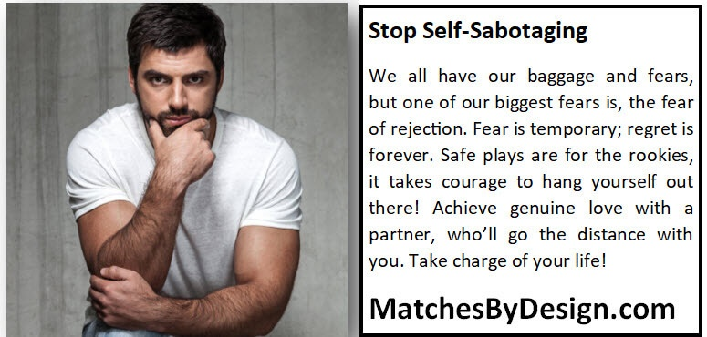 Stop Self-Sabotaging - Matches By Design®