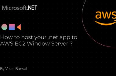 How to host your .net app to AWS EC2 Window Server