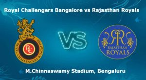 (*RR vs RCB*), Rajasthan Royals vs Royal Challengers Bangalore - 53rd IPL Match Today Match Prediction
